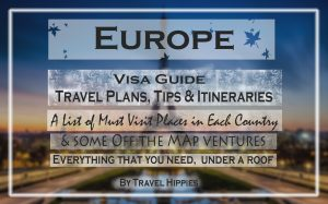 Europe Travel guides, itineraries, must visit places, day trips