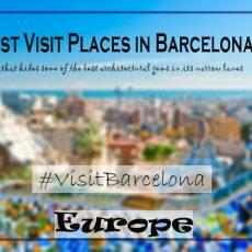 must visit places barcelona city guide spain