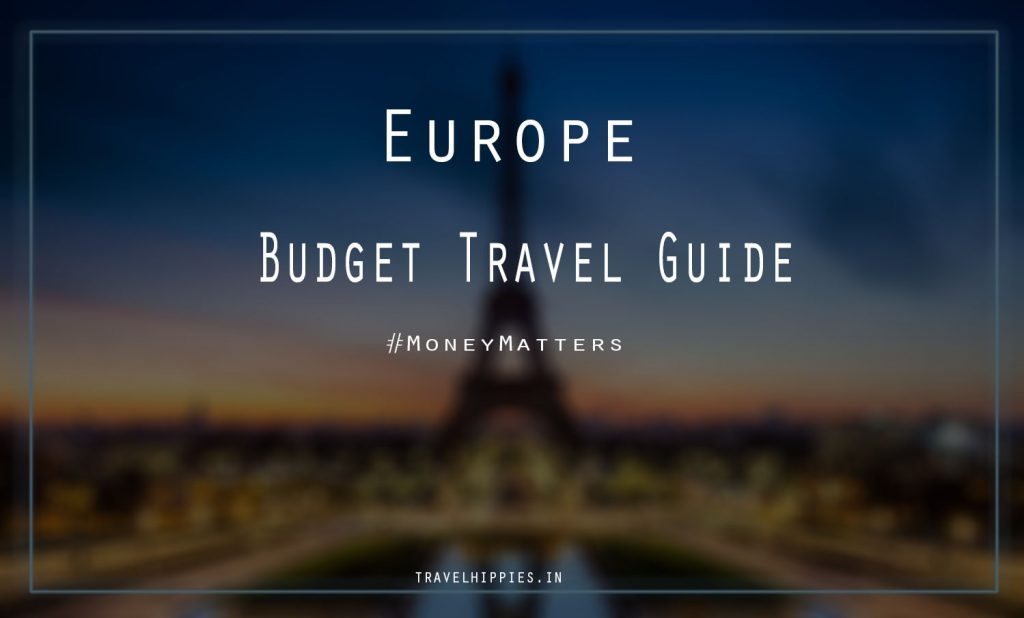 Europe Trip cheap budget transport stay