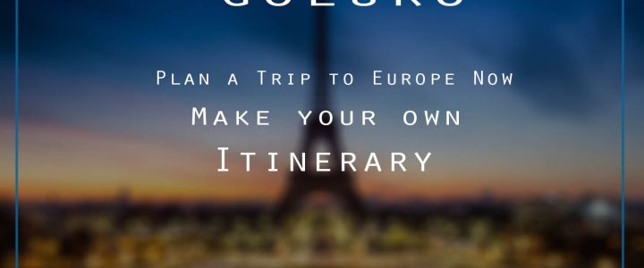 Planning Your First Europe Trip : Where to Go & How to Plan